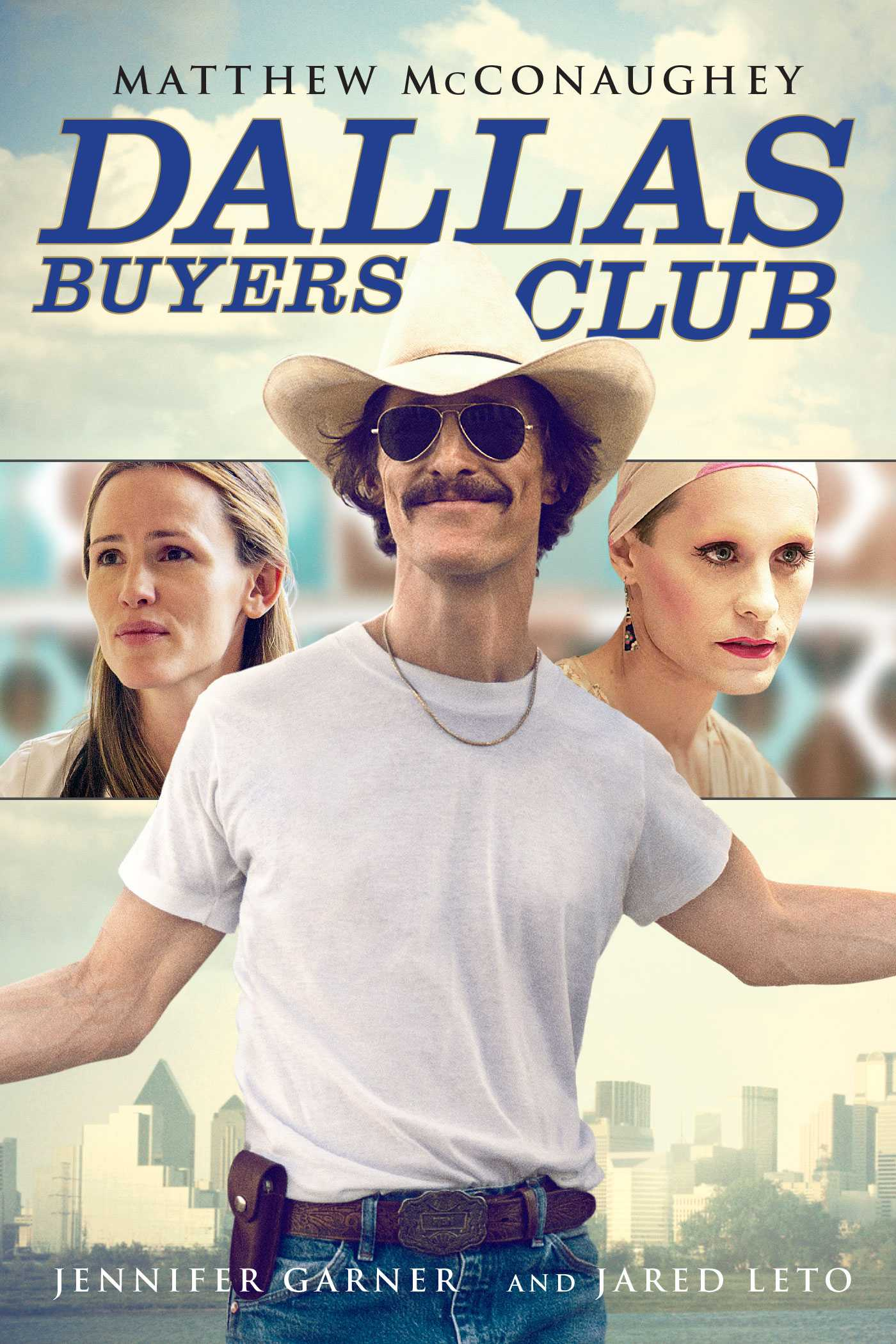 Movie poster for Dallas Buyers Club, whose 1-year release anniversary is coming up in 2 months