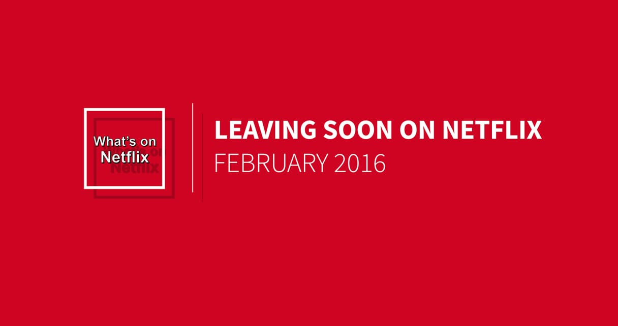 February's Netlfix Line up is in the Air