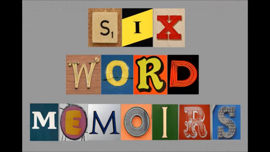 B1 Six Word Memoir
