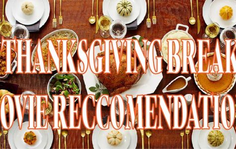 Thanksgiving Break Movie Recommendations