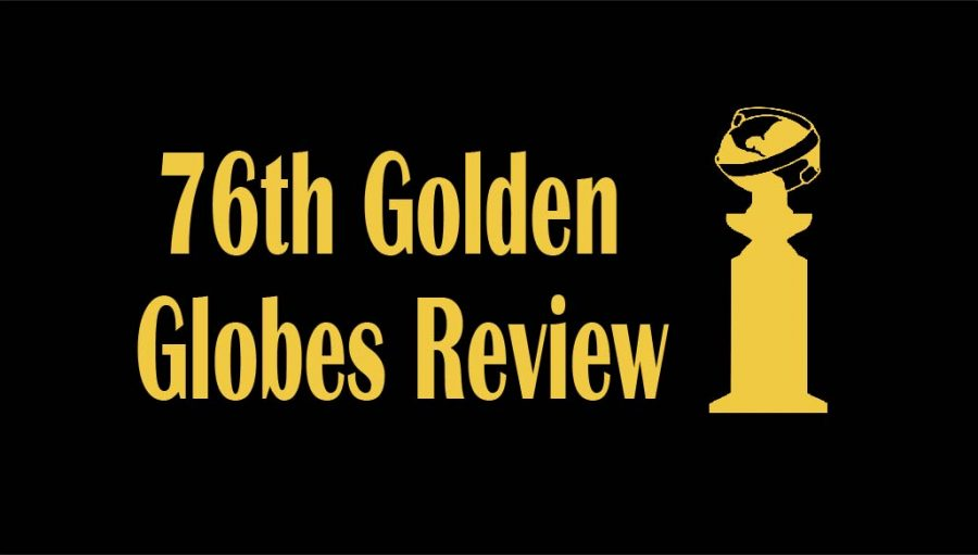 Review of the 2019 Golden Globe Awards