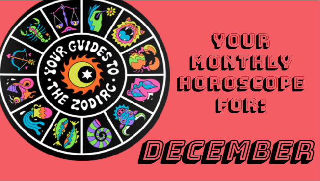 Your Monthly Horoscope: December 2020